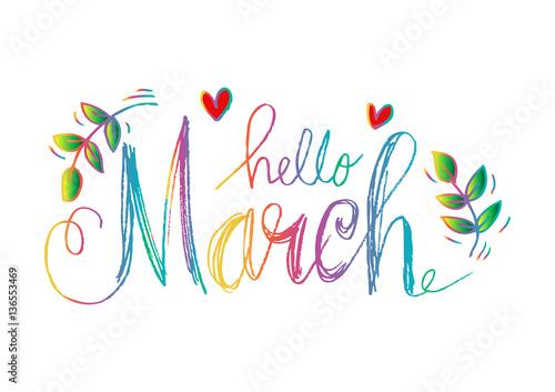 Fotografia, Obraz Hello march hand drawn lettering.