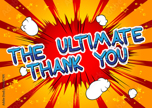 Printed kitchen splashbacks The Ultimate Thank You - Comic book style word on abstract background.