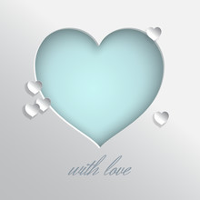 Blue Heart Vector Illustration On White Background For Valentines Day Or Women Day Greeting Card, Paper Cut Out Art Style. Caption With Love