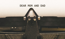 Dear Mom And Dad, Text On Pape...