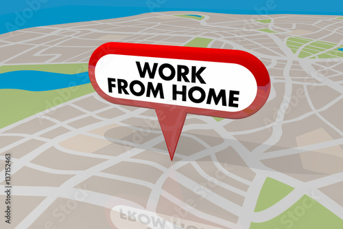 Work From Home Employee Trend Map Pin Words 3d Illustration Poster