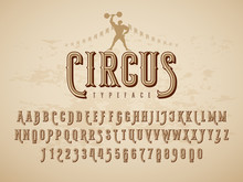 Decorative Vintage Circus Typeface On Grunge Texture Background
