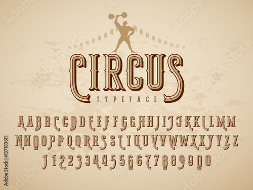 Fotografie, Obraz Decorative vintage circus typeface on grunge texture background