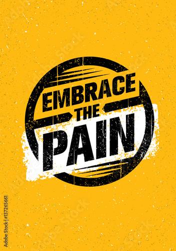 Fotografie, Obraz  Embrace The Pain Sign