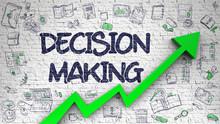 Decision Making Drawn On White...