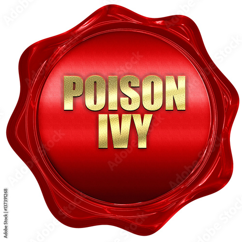 Fotografie, Obraz  poison ivy, 3D rendering, red wax stamp with text