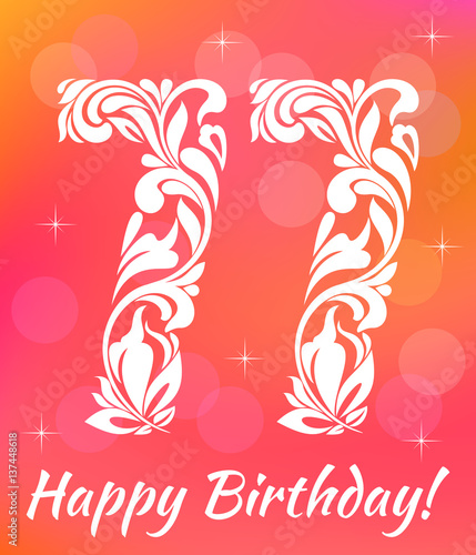 Bright Greeting Card Template Celebrating 77 Years Birthday Decorative Font With Swirls And Floral Elements