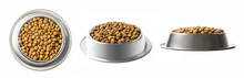 Set Of Three Dishes Dry Pet Food In A Metal Bowl Isolated On White Background. Top, Half And Front View.