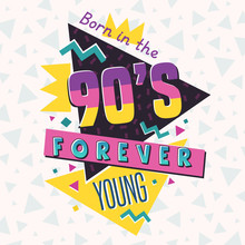 The 90's Style Label. Vector Illustration.