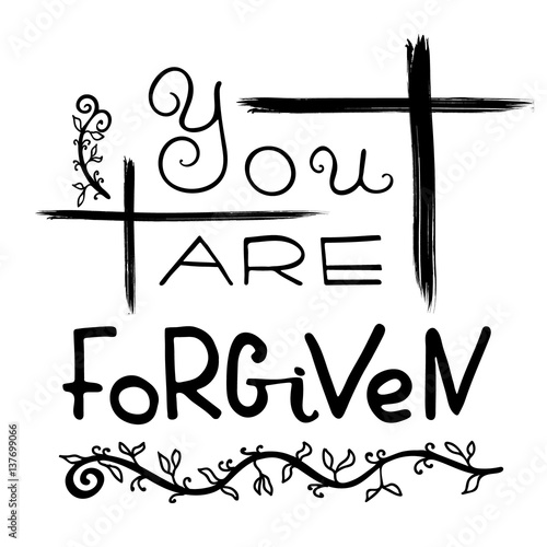 You Are Forgiven Bible Lettering Brush Calligraphy Words About