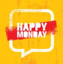 Happy Monday Inspirational Quote