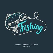 Fishing. Modern Hand Drawn Let...