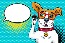 Funny Surprised Pop Art Dog In Glasses With Big Blue Eyes Hearing With His Paw Near Ear And Looking At The Speech Bubble. Vector Bright Illustration In Retro Comic Style. Invitation Poster.