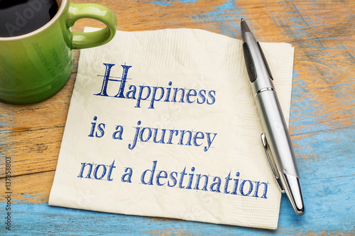 Happiness is journey, not destination Fototapete