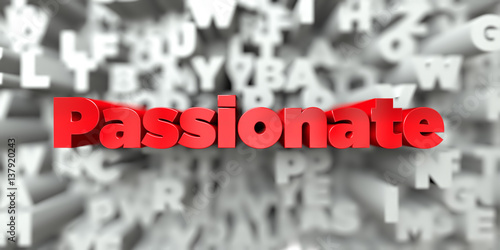 Fotografie, Obraz  Passionate -  Red text on typography background - 3D rendered royalty free stock image