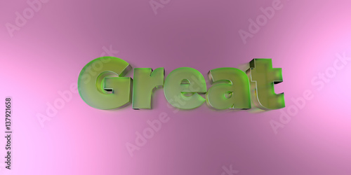 Αφίσα  Great - colorful glass text on vibrant background - 3D rendered royalty free stock image