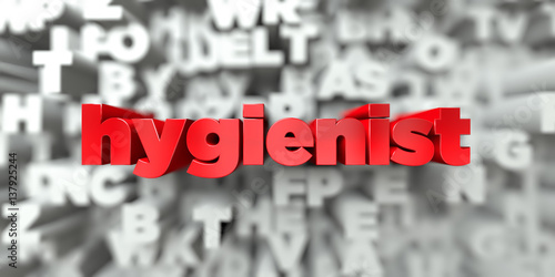 Fotografie, Obraz  hygienist -  Red text on typography background - 3D rendered royalty free stock image