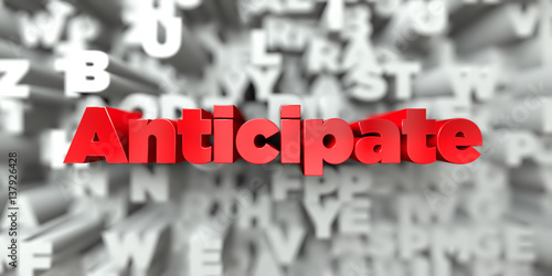 Anticipate -  Red text on typography background - 3D rendered royalty free stock image Canvas Print