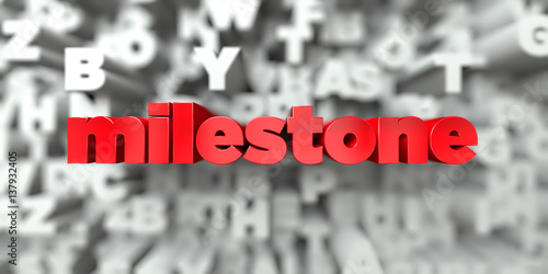 milestone -  Red text on typography background - 3D rendered royalty free stock image Plakat