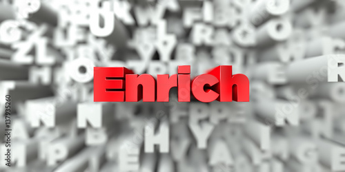 Enrich -  Red text on typography background - 3D rendered royalty free stock image Tapéta, Fotótapéta