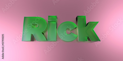 Fotografia, Obraz  Rick - colorful glass text on vibrant background - 3D rendered royalty free stock image