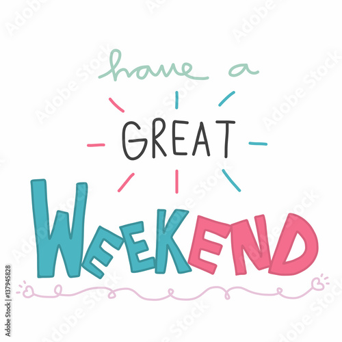 have a great weekend cute pastel pink and blue word illustration