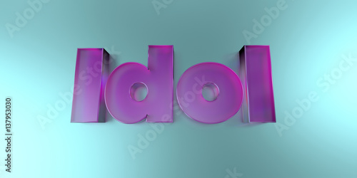 Obraz Idol - colorful glass text on vibrant background - 3D rendered royalty free stock image. - fototapety do salonu
