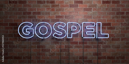 Fotografie, Obraz GOSPEL - fluorescent Neon tube Sign on brickwork - Front view - 3D rendered royalty free stock picture