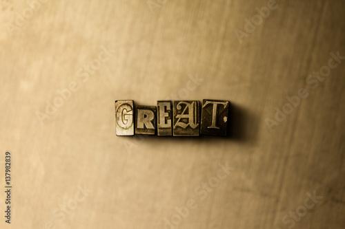 Αφίσα  GREAT - close-up of grungy vintage typeset word on metal backdrop