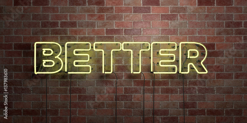 Stampa su Tela BETTER - fluorescent Neon tube Sign on brickwork - Front view - 3D rendered royalty free stock picture