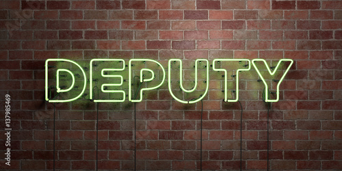 Valokuvatapetti DEPUTY - fluorescent Neon tube Sign on brickwork - Front view - 3D rendered royalty free stock picture