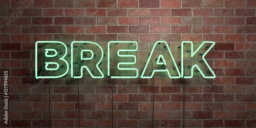 Fotografie, Obraz  BREAK - fluorescent Neon tube Sign on brickwork - Front view - 3D rendered royalty free stock picture