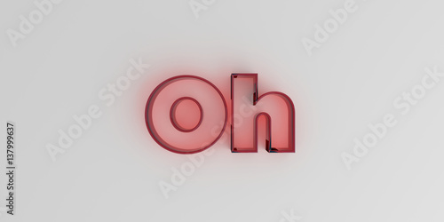 Fotografie, Obraz  Oh - Red glass text on white background - 3D rendered royalty free stock image
