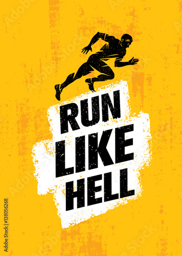 Fotografie, Obraz  Run Like Hell Creative Sport Motivation Concept