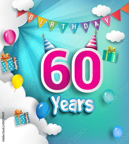 Birthday Celebration Chicago Style: 60 Years Birthday Celebration Design, With Clouds And