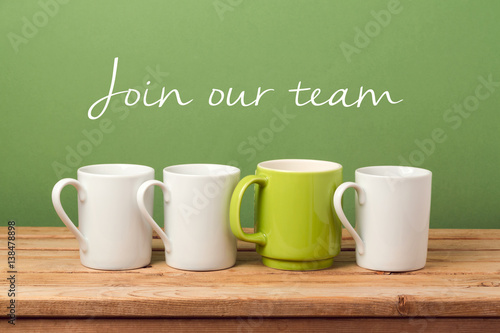 """Fotografía  Job recruit concept with coffee cups and text """"Join our team"""""""