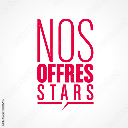Photo nos offres stars