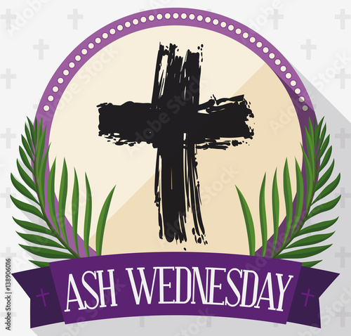 Canvas Print Round Button for Ash Wednesday with Cross, Palms and Ribbon, Vector Illustration