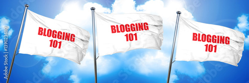 blogging 101, 3D rendering, triple flags плакат