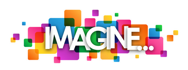 FototapetaIMAGINE... Colourful Vector Letters Banner