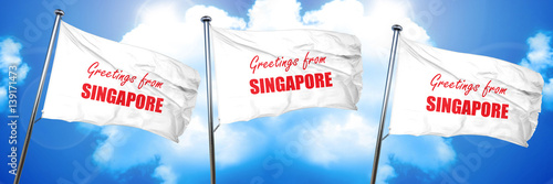Photo  Greetings from singapore, 3D rendering, triple flags