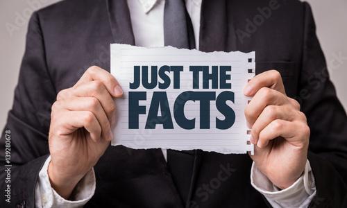 Fotografie, Obraz  Just the Facts