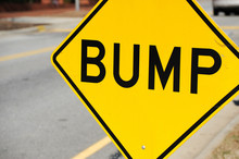 Close Up On Bump Sign At The S...