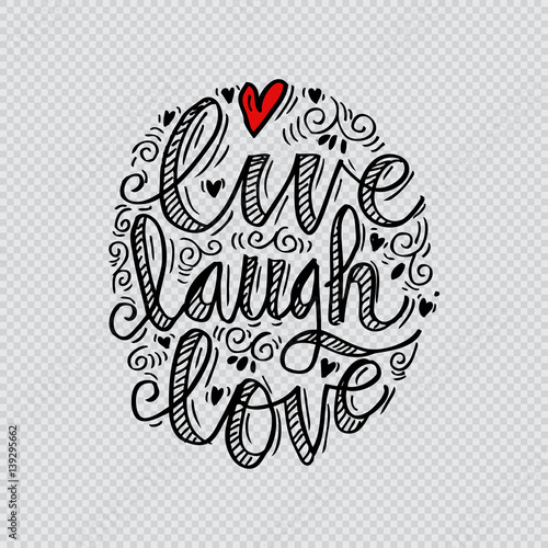 Photo  Hand drawn typography poster 'live laugh love'