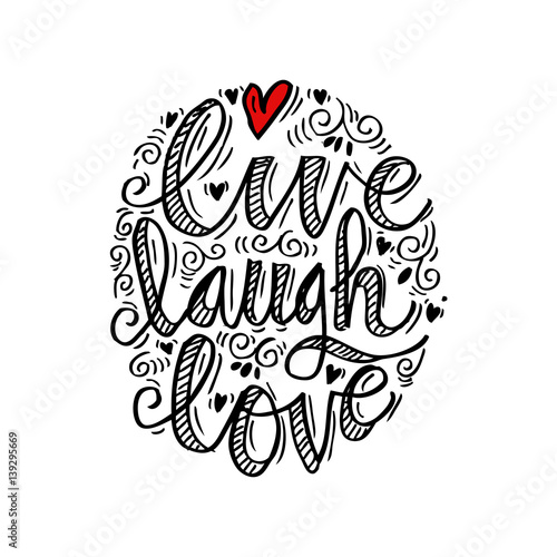 Hand drawn typography poster 'live laugh love' Wallpaper Mural