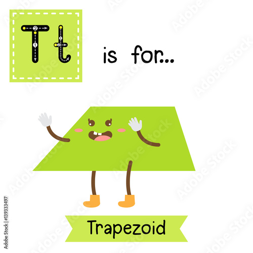Letter T Cute Children Colorful Geometric Shapes Alphabet Tracing Flashcard Of Trapezoid For Kids Learning English