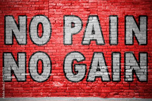 Fotografie, Obraz  No Pain No Gain Ziegelsteinmauer Graffiti