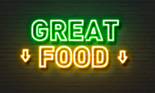 Great Food Neon Sign On Brick ...