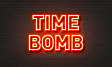 Time Bomb Neon Sign On Brick Wall Background.
