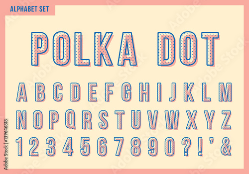 Polka Dot Alphabet Letters Set Vector Retro Vintage Typography Font Collection For Title Or